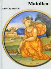 Maiolica: Italian Renaissance Ceramics in the Ashmolean Museum (HC) 1854441779