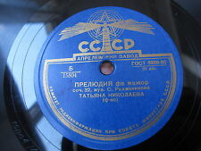 "Tatyana NIKOLAEVA NIKOLAYEVA prelud op 32 78 rpm  10"" E- Schellac Aprelevka"