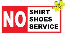 No Shirt No Shoes No Service Restaurant Funny Decal Sticker