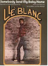 "LENNY LEBLANC ""SOMEBODY SEND MY BABY HOME"" SHEET MUSIC-1981-PIANO/V/CHORDS-NEW!!"