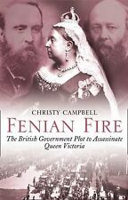 Fenian Fire: The British Government Plot to Assassinate Queen Victoria-ExLibrary