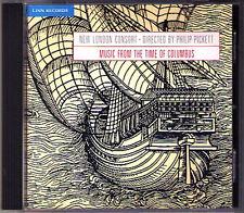 MUSIC OF COLUMBUS' TIME New London Consort PICKETT CD Philio LINN Cancionero