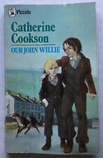 Our John Willie by Catherine Cookson (Piccolo, 1978) Very Good condition.