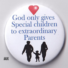 Autism Badge, God only gives Special children to extraordinary parents 2.25in