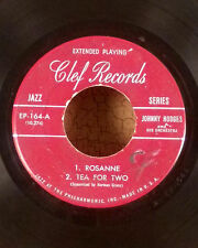 """Johnny Hodges 7"""" clef jazz EP Roseanne Tea for Two Tenderly what's I'm VG"""