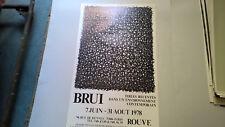 """AFFICHE D EXPOSITION  """" BRUI """" GALERIE ROUVE  ANNEES 70 80"""
