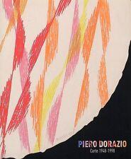 Piero Dorazio. Nel Labirinto del Colore-Luce. Carte 1948-1998. [Ed. Italiana e I