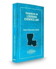 Handbook on Louisiana Evidence Law, 2012 ed. (American Casebook Series) by Geor