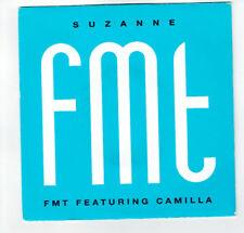 """FMT Featuring CAMILLA Vinyle 45T 7"""" SUZANNE - LOVER COME BACK - EMI 2041537 RARE"""
