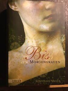Bis (Biss) zum Morgengrauen von Stephenie Meyer (2009, Gebundene Ausgabe)