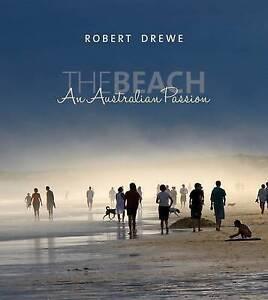 The Beach: An Australian Passion by Robert Drewe (Hardback, 2015)
