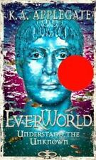 Understand the Unknown (Everworld #10) by K. A. Applegate, Good Book