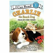 I Can Read Level 1: Charlie the Ranch Dog : Charlie's New Friend by Ree Drummond