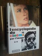 L'encyclopédie du cinéma par l'image tome 2