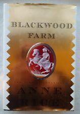 "Hc-Anne Rice: "" Blackwood farm"""