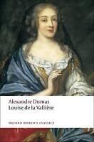 NEW Louise de la Vallière (Oxford World's Classics) by Alexandre Dumas