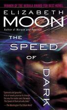 The Speed of Dark by Elizabeth Moon (2005, Paperback)