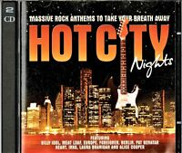 HOT CITY NIGHTS 37 Massive Rock Anthems to Take Your Breath Away Double CD cc