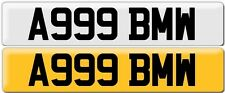 A999 BMW CHERISHED PRIVATE NUMBER 999 / REGISTRATION PLATE EMERGENCY LICENCE