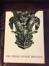 1967 The Freer Chinese Bronzes Volume 1 Catalogue .