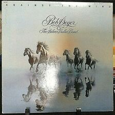 BOB SEGER & THE SILVER BULLET BAND Against The Wind Released 1980 Vinyl USA
