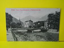 MERAN: Kaiser Franz Josefsbrucke u. Stephaniepromenade 1923