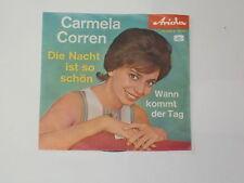 """CARMELA CORREN -Die Nacht ist so schön- 7"""""""