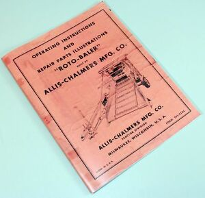 ALLIS CHALMERS AC ROTO BALER OPERATORS AND PARTS MANUAL OWNERS INSTRUCTIONS