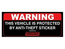 Warning this vehicle is protected by anti-theft sticker. (Bumper Sticker)
