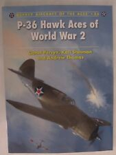 Osprey - P-36 Hawk Aces of World War 2 (Aircraft of the Aces 86)