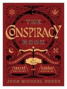 The Conspiracy Book by John Michael Greer (author)