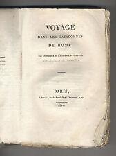 Voyage dans les catacombes de Rome Schoell (Artaud de Montor) 1810