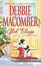 Glad Tidings by Debbie Macomber VG C (2012, PB) Combined ship 25¢ each add'l bk
