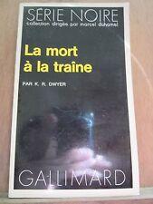 K.R. Dwyer: La Mort à la Traîne / Gallimard Série Noire N°1707, 1975