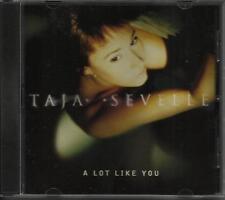 TAJA SEVELLE A Lot Like you w/ 3 MIXES Frankie Knuckles PROMO Radio DJ CD Single