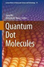 Quantum Dot Molecules 14 (2013, Hardcover)