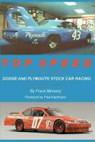 Top Speed: Dodge and Plymouth Stock Car Racing Book ~MOPAR~Charger~Superbird~NEW