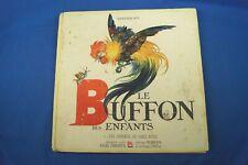1943 LE BUFFON DES ENFANTS WRITTEN BY BERNARD ROY & ILLUSTRATED BY FELIX LORIOUX