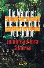 DIE WAHRHEIT ÜBER DIE CHRONIK VON AKAKOR - Wolfgang Siebenhaar KOPP VERLAG BUCH