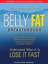 Belly Fat Breakthrough by Boutcher, Stephen 9781494506568 CD-AUDIO