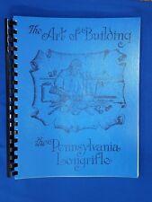 The Art of Building the Pennsylvania Longrifle by Chuck Dixon - NEW