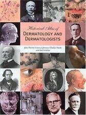 Historical Atlas of Dermatology and Dermatologists, Holubar, Karl, Parish, Lawre