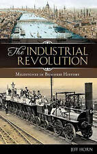 The Industrial Revolution (Milestones in Business History)