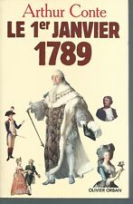 Le Premier janvier 1789.Arthur CONTE.Olivier Orban CV11