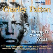 CHARLEY PATTON - HANG IT ON THE WALL  CD NEU