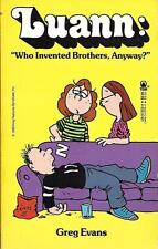 LUANN - Who Invented Brothers Anyway? by Greg Evans (Paperback, 1989)