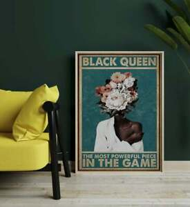 BlackQueen The Most Powerful Piece In The Game Poster No Frame,Black Girl Poster