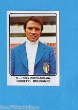 CAMPIONI dello SPORT 1973/74-Figurina n.78- BOGNANNI -LOTTA GRECO ROMANA-Rec