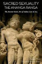 Sacred Sexuality : The Ananga Ranga or the Ancient Erotic Art of Indian Love ...