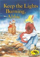 Keep the Lights Burning, Abbie (1st Avenue) by Peter Roop, Connie Roop
